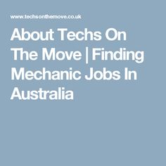 Search Mechanic Job Vacancies in Australia. Techs on the Move specialise in placing sought after tradespeople into top automotive jobs in Australia. Jobs Australia, My Mechanic, Vehicle, Vehicles