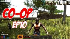 7 Days To Die - Co-Op EP10 | Fortress Fortifying & More Hordes