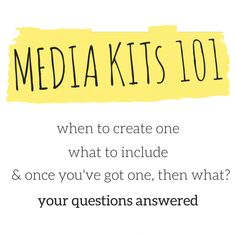 Media Kits 101: your