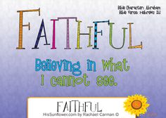 Character Quality: Faithful {with free coloring page} Let us live faithfully… Character Traits For Kids, Character Qualities, Character Counts, Free Characters, Bible For Kids, Bible Crafts, School Lessons, Bible Lessons, Christian Life