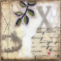 """""""Extend Your Sweetness"""" encaustic mixed media x on plywood; Wax Paper, Plywood, Print Tattoos, Flora, Mixed Media, My Arts, Create, Fabric, Ply Wood"""