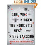 The Girl Who Kicked the Hornet's Nest, Steig Larsson.
