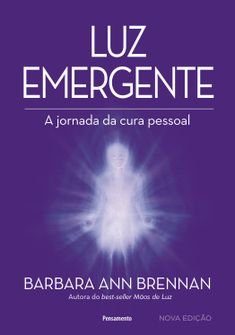 Livros da Barbara Brennan – R e i k i Barbara Ann, Marketing Digital, Reiki, Self Love, Knowing You, Knowledge, Learning, Books, Santa