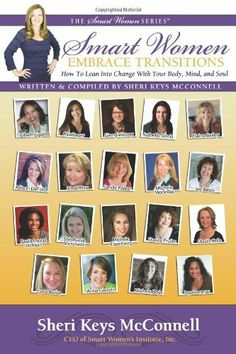 My boss Allison Deford wrote Chapter 15!! Smart Women Embrace Transitions by Sheri Keys McConnell http://www.amazon.com/dp/193621489X/ref=cm_sw_r_pi_dp_xLrYpb1DJ6H2S