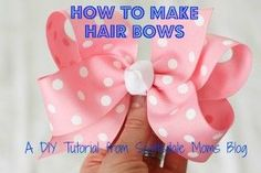 How to make hair bows - a must-read DIY tutorial for mamas of girls! from @Kirsten Dunlap
