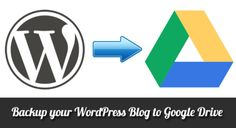 How To Setup Google Drive for WordPress Backup Plugin