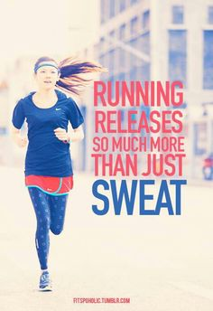 """Running releases so much more than just sweat. This is so true! Running is my """"me time"""". It takes me to a place where I can think, pray, and have no worries at all."""