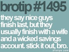 brotip    #signs quotes and other cute things
