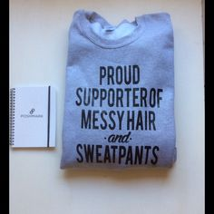 Proud Supporter of Messy Hair sweatshirt Grey pullover crew neck sweatshirt proud supporter of messy hair and sweatpants. PLEASE SELECT SIZE and CHECK OUT with the BUY NOW button Tops Sweatshirts & Hoodies