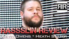 Rassslin Review: Pro Wrestling News - Kevin Owens, Heath Slater, Univers...