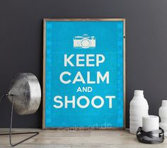 Keep Calm and Shoot Digital Typography Poster for by Vibesbuild Locker Signs, Keep Calm Quotes, How To Show Love, Keep Calm And Love, Typography Poster, Great Pictures, Choir, Digital Image, Prints