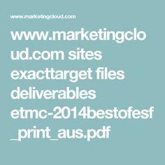 www.marketingcloud.com sites exacttarget files deliverables etmc-2014bestofesf_print_aus.pdf