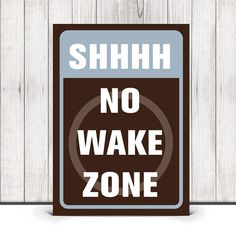 Shhhh No Wake Zone Print in Brown and Blue  by ProjectCottageInk, $10.00 #nauticalprint #nauticalnursery #nautical #nurseryprint Coastal Nursery, Nautical Nursery Decor, Nautical Baby, Nautical Theme, No Wake Zone, Boat Cleats, Beach Wall Art, Nursery Prints, Girl Nursery