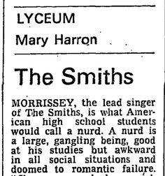 The Smiths at Lyceum, gig review from Guardian 14 February 1984. Morrissey, the 1st nurd, or nerd.