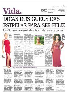 Título: Dica dos gurus das estrelas para ser feliz. Veículo: A Gazeta ES. Data: 13/12/2014. Cliente: Editora Alaúde.