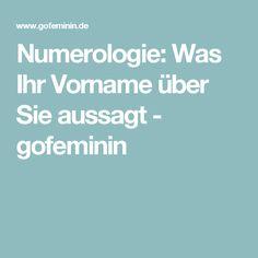 Numerologie: Was Ihr Vorname über Sie aussagt - gofeminin