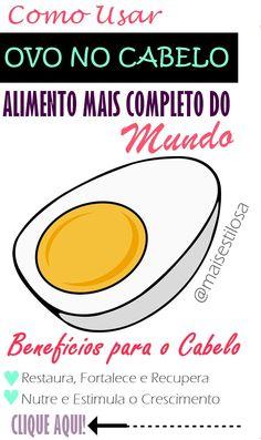 Como Usar Ovo no Cabelo  O ovo contém vários nutrientes importantes ao organismo. Vitaminas – A , D, E, K, Complexo B, Minerais – ferro, fósforo, manganês, potássio e sódio.
