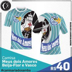 Camisa Meus dois Amores -  Beija-Flor e Vasco