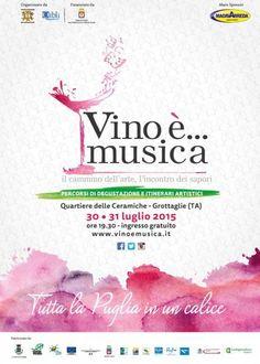 #Vino è #Musica il 30 e 31 #luglio 2015 nel quartiere delle Ceramiche a #Grottaglie (Ta)