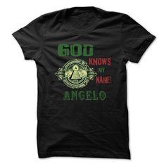 (Tshirt Awesome Choose) God Know My Name ANGELO -99 Cool Name Shirt Teeshirt this week Hoodies, Funny Tee Shirts