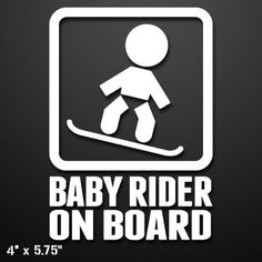 Baby Snowboard Rider On Board Custom Vinyl Decal/Sticker