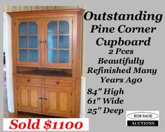 http://robsageauctions.com/auction_images/185/corner%20cupboard%20one%20rob-sage-auctions%20sept28-13.jpg