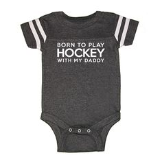 We  Match! Born To Play Hockey With My Daddy Funny Baby Football Bodysuit 5 Colors To Choose From (Order early for Father's Day!) (V7221WHT) by wematchclothing on Etsy https://www.etsy.com/listing/233635052/we-match-born-to-play-hockey-with-my