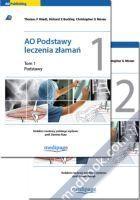 AO Podstawy leczenia złamań tom 1-2 (komplet) Thomas P. Ruedi, Richard E. Buckley, Christopher G. Moran, red. wyd. pol. Damian Kusz 978-83-61104-85-8