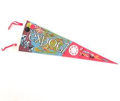 Expo 67 Souvenir Pennant, Vintage Printed Felt Flag by planetalissa on Etsy