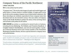 How University of Washington Press describes the revised edition of Company Towns of the Pacific Northwest (fall Life Is Like, What Is Life About, Company Town, University Of Washington, Pacific Northwest, North West, Fall, Autumn, Washington University