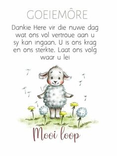 Good Morning Wishes, Good Morning Quotes, Lekker Dag, Afrikaanse Quotes, Goeie More, Friendship Quotes, Words, Hart, Messages