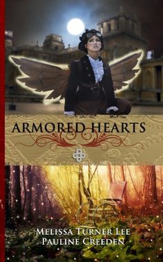 Armored Hearts: Fantasy Steampunk by Pauline Creeden http://www.amazon.com/dp/0615799302/ref=cm_sw_r_pi_dp_HnmEub1D4FFX4