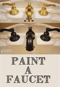"7 things you didn't know you could paint. Your dated faucet: Brass fixtures that scream ""Hi! I was installed in the 90s! Heyyyy!"" get a super-chic makeover with @rustoleum Painter's Touch Ultra Cover in METALLIC Oil-Rubbed Bronze. VIA @sincerelysarad"