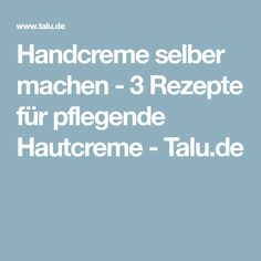 handcreme selber machen pflege f r sch ne h nde kaya pinterest selber machen handcreme. Black Bedroom Furniture Sets. Home Design Ideas