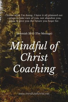 Mindful of Christ Coaching ~ Mindful of Christ