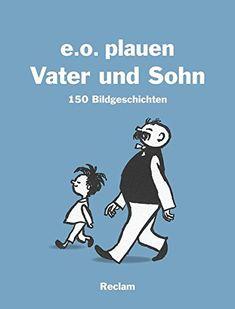 Vater und Sohn: 150 Bildgeschichten von e. o. Plauen http://www.amazon.de/dp/3150110114/ref=cm_sw_r_pi_dp_pYTcxb1QNF62E