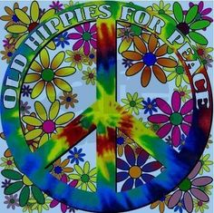 Hippies quote &  flowers peace sign art