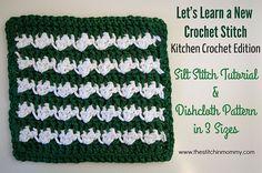 Let's Learn a New Crochet Stitch Pattern Kitchen Crochet Edition - Silt Stitch Tutorial and Dishcloth Pattern | www.thestitchinmommy.com