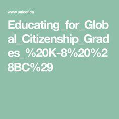 Educating_for_Global_Citizenship_Grades_%20K-8%20%28BC%29 Global Citizenship, Teacher, Education, Free, Professor, Teaching, Onderwijs, Learning