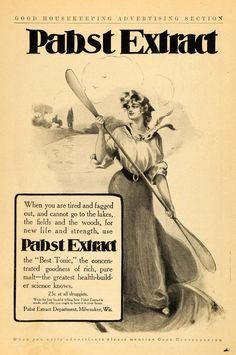Advertising: 1905 Ad Woman Paddling Boat Pabst Extract Tonic #Wisconsin #advertising #vintage