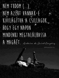www.eletszepitok.hu Herceg, Psychology, Inspirational Quotes, Movies, Movie Posters, Deep, Life, Life Coach Quotes, Films