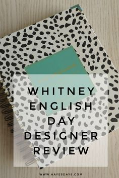 Whitney English Day Designer Review
