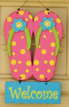 Make A Flip Flop Welcome Sign Flipflops Beachcrafts