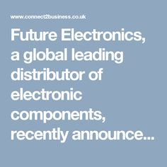 Future Electronics, a global leading distributor of electronic components, recently announced the completion of a new global distribution agreement with Integrated Device Technology (IDT) .Integrated Device Technology, Inc. develops system-level solutions that optimize customer applications. IDT's market-leading products in RF, timing