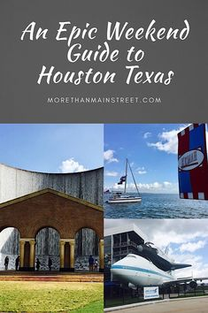 A Weekend Guide to Houston Texas - More Than Main Street