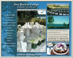 Sea Breeze Lodge, Hornby Island BC .  Great place to stay and they have wonderful food.  The scenery is to die for!
