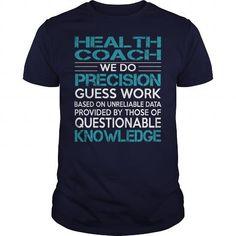 Awesome Tee For Health Coach T-Shirts, Hoodies, Sweatshirts, Tee Shirts (22.99$ ==► Shopping Now!)
