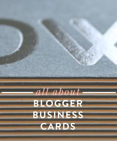 ALL ABOUT BLOGGER BUSINESS CARDS