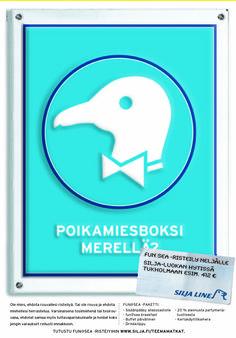 Client: Silja Line, Agency: hasan&partners Ad: Ale Lauraéus, Copy: Erkki Izarra, Graafinen suunnittelu: Jarkko Talonpoika, Projektinjohto: Elina Tuori