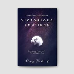 VICTORIOUS EMOTIONS BOOK This book gives powerful, practical strategies to live out Romans 12:2, which says to be transformed by the renewing of the mind. The w